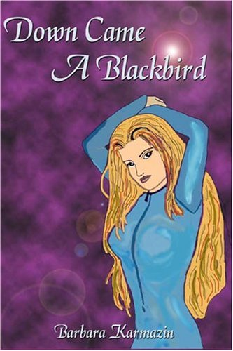 Down Came A Blackbird (The Sidhe Trilogy, #2)