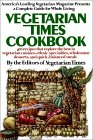 The Vegetarian Times Cookbook