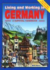 Living and Working in Germany: A Survival Books Handbook