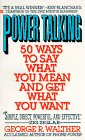 Power Talking: 50 Ways to Say What You Mean and Get What You Want