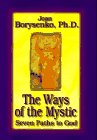 The Ways Of The Mystic: Seven Paths To God