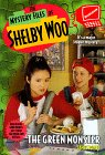 The Green Monster (The Mystery Files of Shelby Woo, 12)