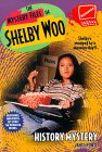 History Mystery (The Mystery Files of Shelby Woo #9)