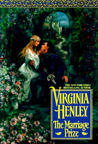 The Marriage Prize by Virginia Henley