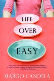 Life Over Easy