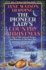 Pioneer Lady's Country Christmas