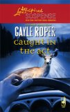 Caught in the Act (Amhearst Mystery Series #2) (Steeple Hill Love Inspired Suspense #54)