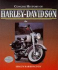Concise Illustrated History Of Harley Davidson (Osprey Automotive Series)