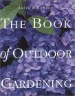 Smith & Hawken: The Book of Outdoor Gardening