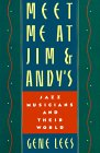 Meet Me At Jim & Andy's: Jazz Musicians And Their World