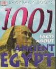 1001 Facts About Ancient Egypt (Backpack Books)