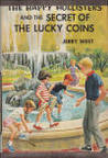The Happy Hollisters and the Secret of the Lucky Coins (Happy Hollisters, #22)