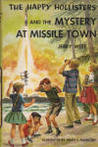 The Happy Hollisters and the Mystery at Missile Town (Happy Hollisters, #19)