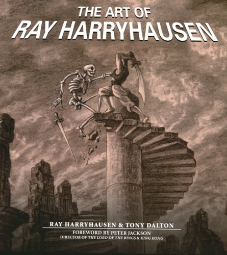 The Art of Ray Harryhausen by Ray Harryhausen