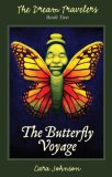 The Butterfly Voyage (The Dream Travelers #2)