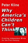 Why America's Children Can't Think