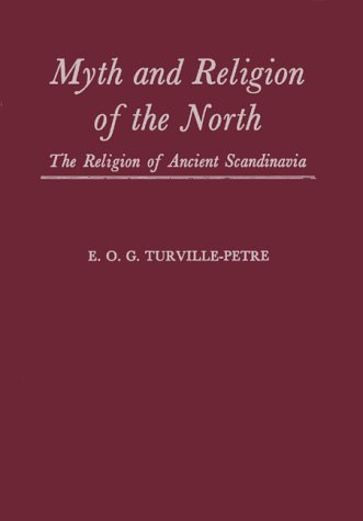 Myth and Religion of the North by Gabriel Turville-Petre