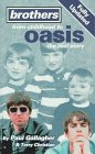 Brothers: From Childhood To Oasis:  The Real Story (Virgin)