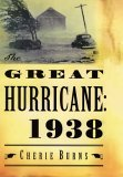 The Great Hurricane: 1938