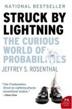 Struck by Lightning: The Curious World of Probabilities /