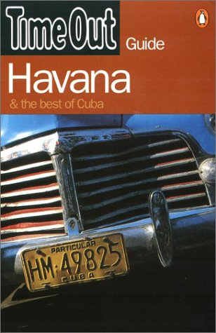 Time Out Guide Havana & the Best of Cuba by Time Out Guides