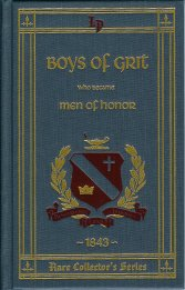 Boys of Grit Who Became Men of Honor (Rare Collector's Series)