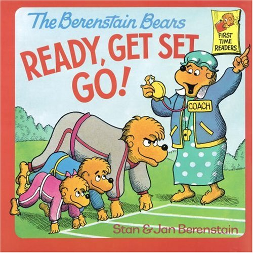 The Berenstain Bears Ready, Get Set, Go! by Stan Berenstain