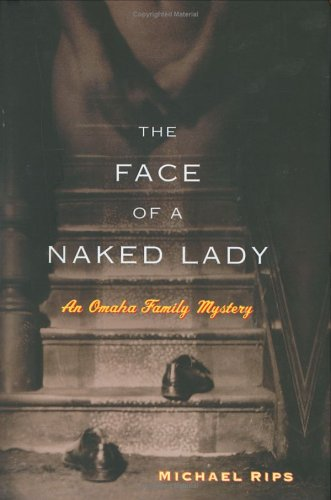 The Face of a Naked Lady by Michael Rips