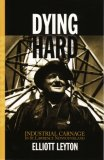 Dying Hard: Industrial Carnage in St. Lawrence, Newfoundland