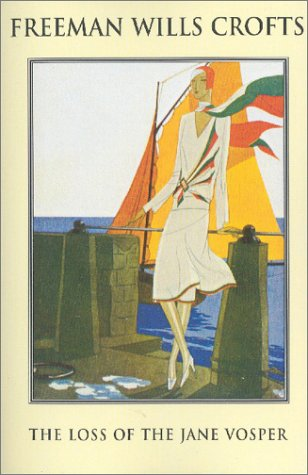 The Loss of the Jane Vosper by Freeman Wills Crofts