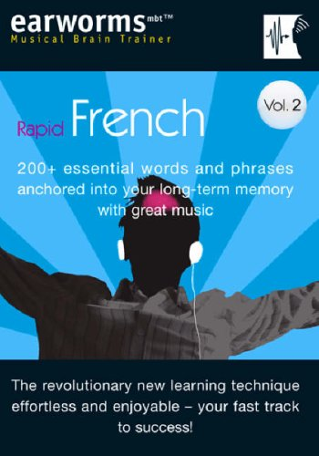 Earworms Rapid French, Volume 2