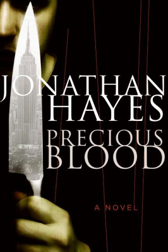 Precious Blood by Jonathan Hayes
