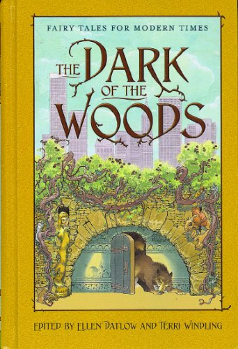 The Dark of the Woods by Ellen Datlow
