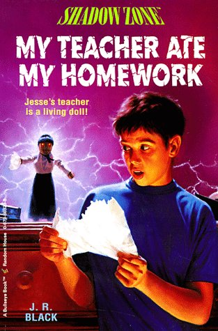 My Teacher Ate My Homework (Shadow Zone, #11)
