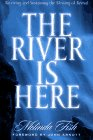 River is Here: Receiving and Sustaining the Blessing of Revival