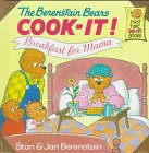 The Berenstain Bears Cook-It! Breakfast for Mama!