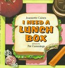 I Need a Lunch Box by Jeannette Franklin Caines