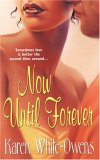 Now Until Forever
