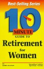 10 Minute Guide to Retirement for Women
