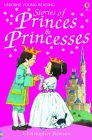 Stories Of Princes And Princesses (Usborne Young Reading Series 1)