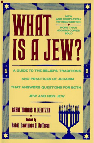 What Is a Jew? by Morris N. Kertzer