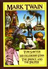 The Adventures of Tom Sawyer/Adventures of Huckleberry Finn/The Prince & the Pauper