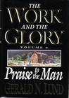 Praise to the Man (The Work and the Glory, #6)