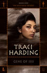 Gene Of Isis by Traci Harding