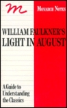 William Faulkner's Light in August