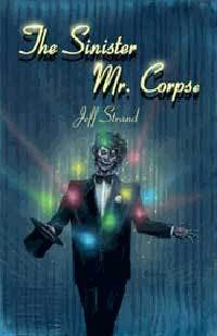 The Sinister Mr. Corpse by Jeff Strand