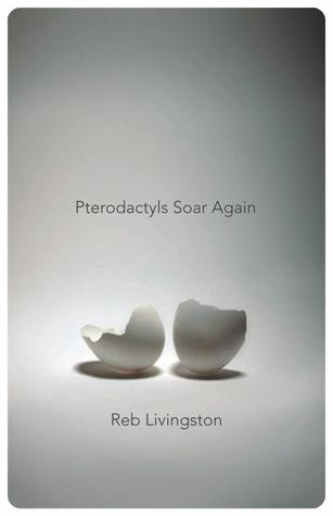 Pterodactyls Soar Again by Reb Livingston