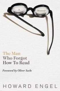 The Man Who Forgot How To Read by Howard Engel