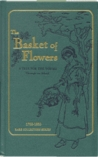 The Basket of Flowers: A Tale for the Young