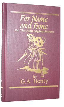 For Name and Fame by G.A. Henty